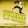 "SÚBEME LA RADIO (Tony ""CD"" Kelly Remix)"
