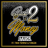 Back 2 The Money (Remix)