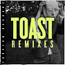 Toast (Chimpo Remix)