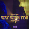 Way With You