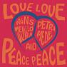 Love Love Peace Peace