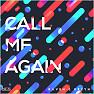 Call Me Again
