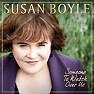 Lời dịch bài hát You Have To Be There - Susan Boyle