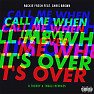 Call Me When It's Over (K Theory Remix)