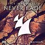 Never Fade (Radio Edit)