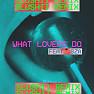 What Lovers Do (Slushii Remix)