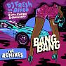 Bang Bang (René LaVice's Trigger Happy Remix)