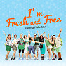 I'm Fresh And Free