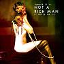 Not A Rich Man