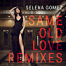 Same Old Love (Filous Remix)