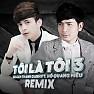 LK Tôi Là Tôi 1 - 2 (Remix)