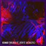 Trouble (Acoustic)