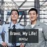 Bravo, My Life! (Inst.)
