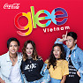 I Am Living My Life (Glee Vietnam OST - Tập 11)