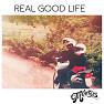Real Good Life