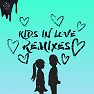 Kids In Love (Alok Remix)