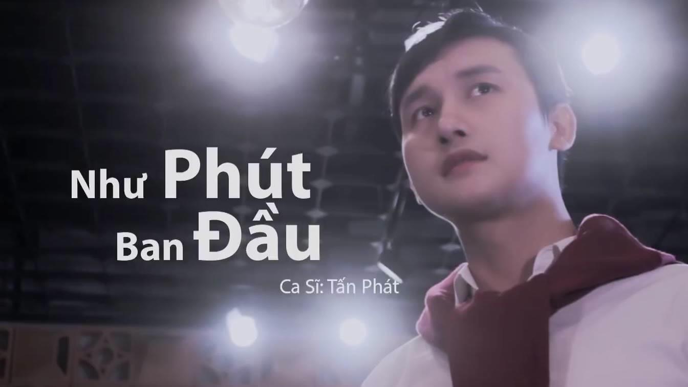 Như Phút Ban Đầu (Cover) - Chan Tan Phan