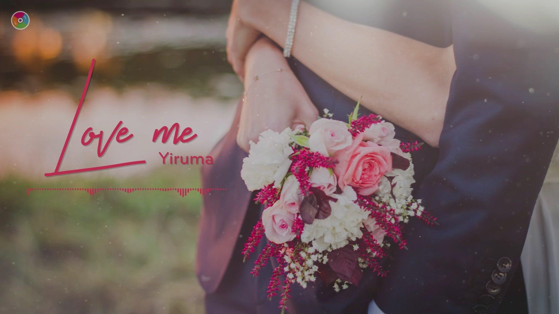 Love Me - Yiruma