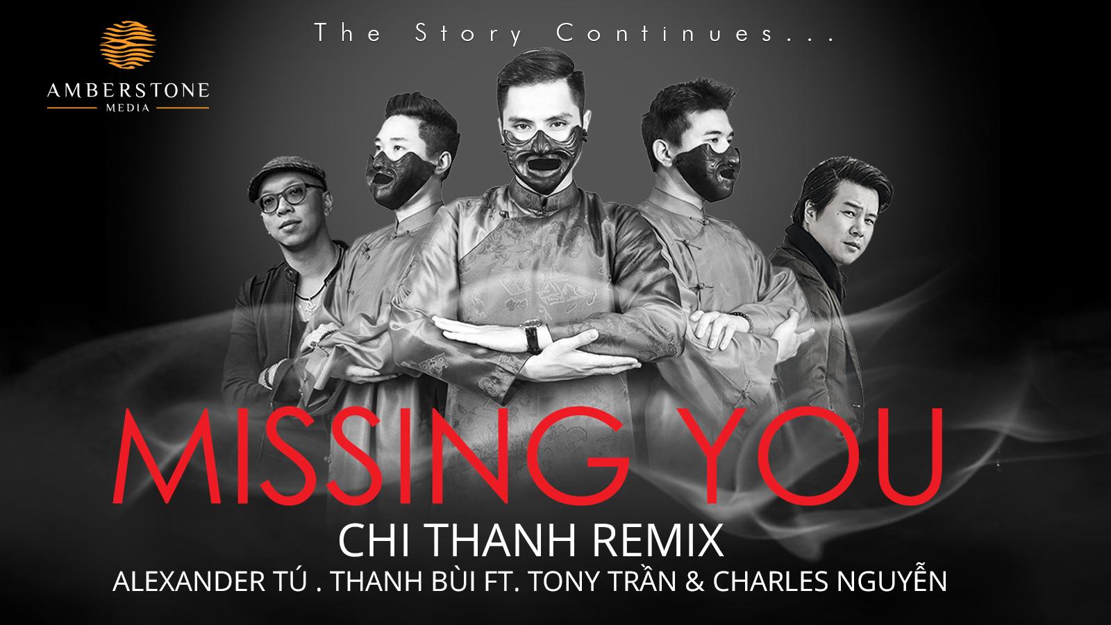 Missing You (Chi Thanh Remix) - Alexander Tú, Thanh Bùi