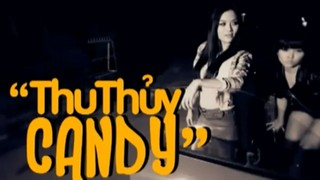 My Name Is Juicy Candy - Thu Thủy