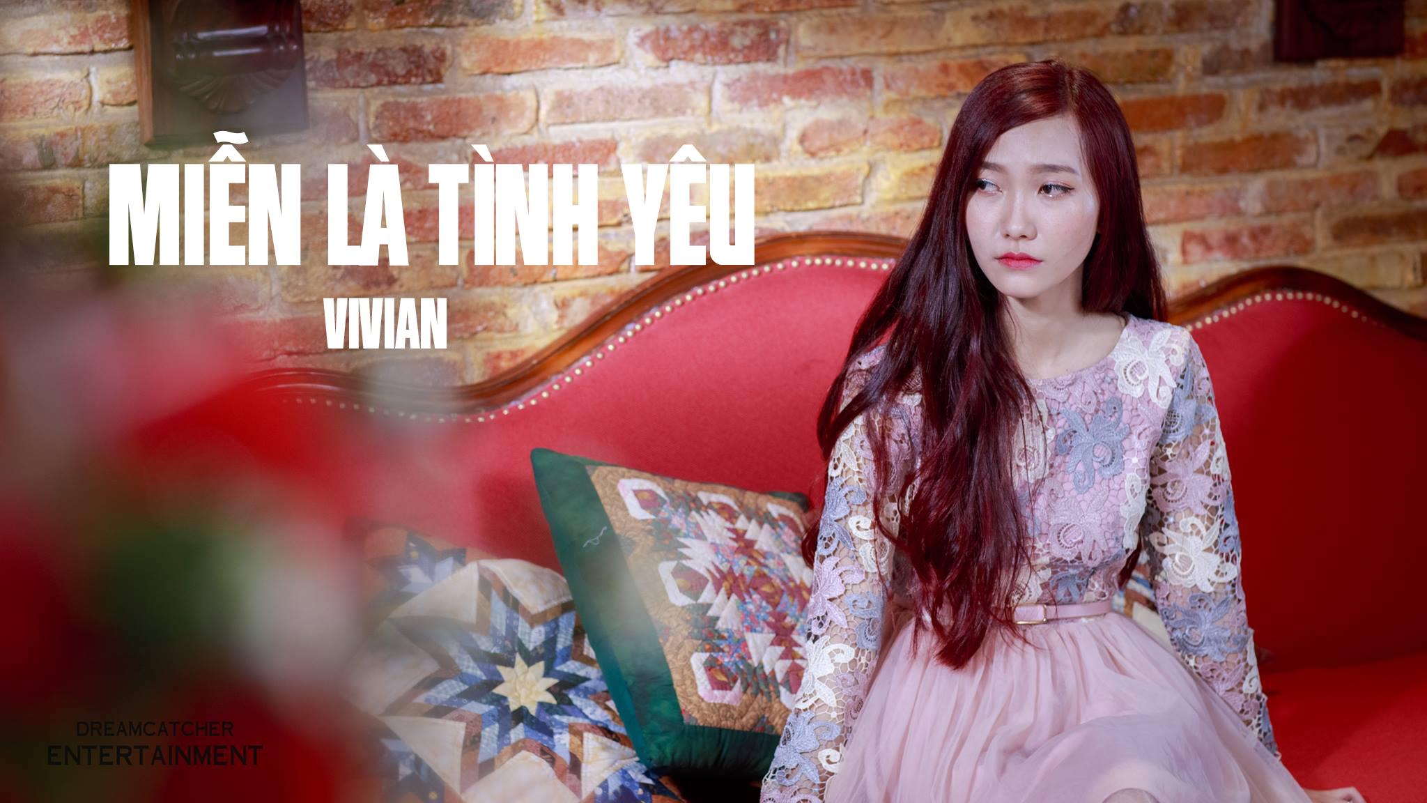 Miễn Là Tình Yêu - Vivian