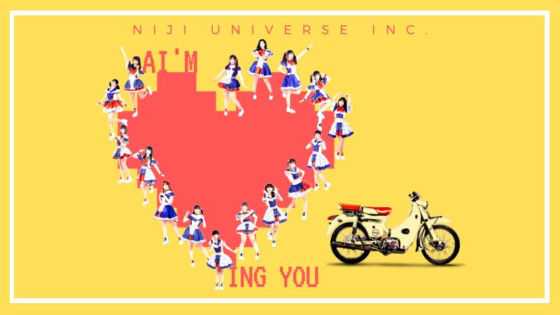 Ai'm Loving You - Niji Universe Inc.