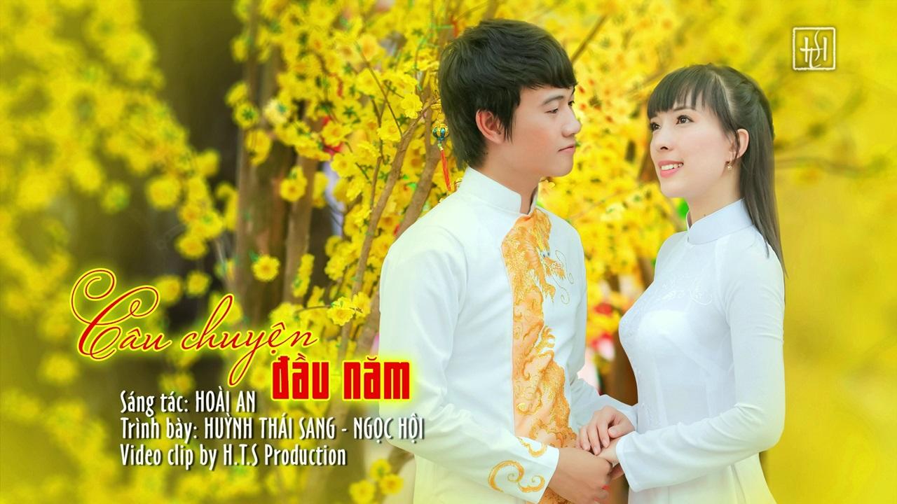 Câu Chuyện Đầu Năm - Huỳnh Thái Sang, Ngọc Hội