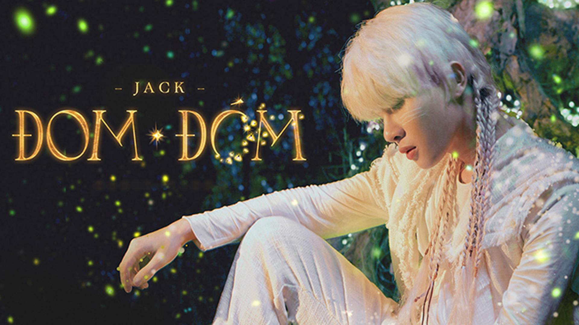 Đom Đóm - Jack