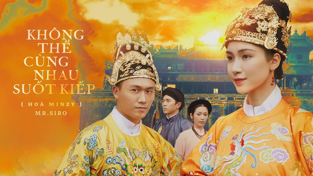 Không Thể Cùng Nhau Suốt Kiếp - Hòa Minzy, Mr. Siro