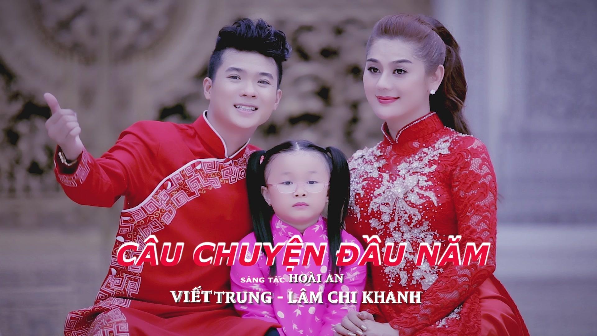 Câu Chuyện Đầu Năm - Ngô Viết Trung, Lâm Khánh Chi