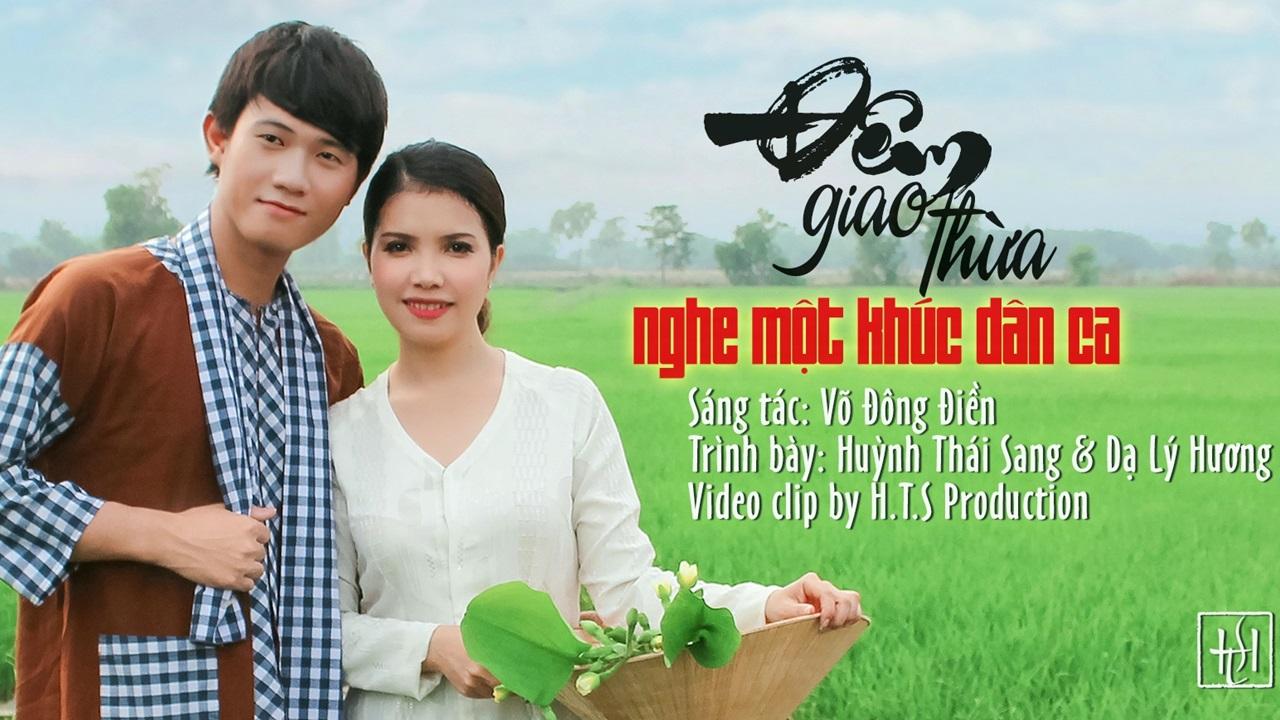 Đêm Giao Thừa Nghe Một Khúc Dân Ca - Huỳnh Thái Sang, Dạ Lý Hương