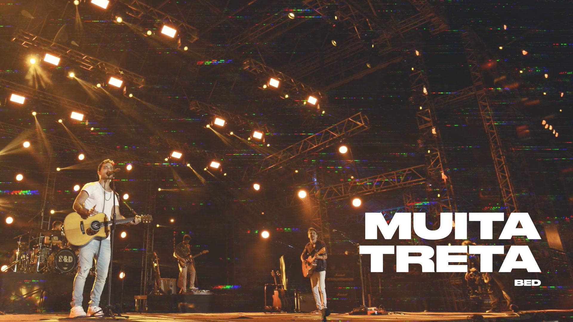 Muita Treta (Ao Vivo) - Bruninho & Davi